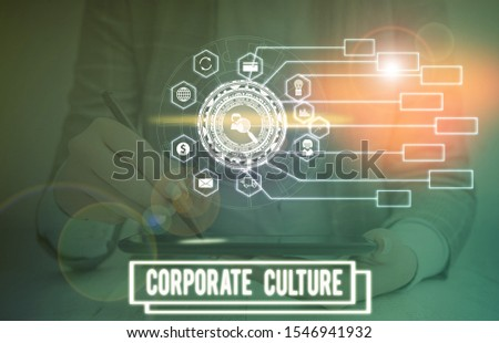 Text sign showing Corporate Culture. Conceptual photo pervasive values and attitudes that characterize a company Picture photo system network scheme modern technology smart device.