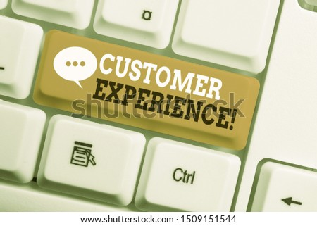 Text sign showing Customer Experience. Conceptual photo product of interaction between organization and buyer White pc keyboard with empty note paper above white background key copy space.