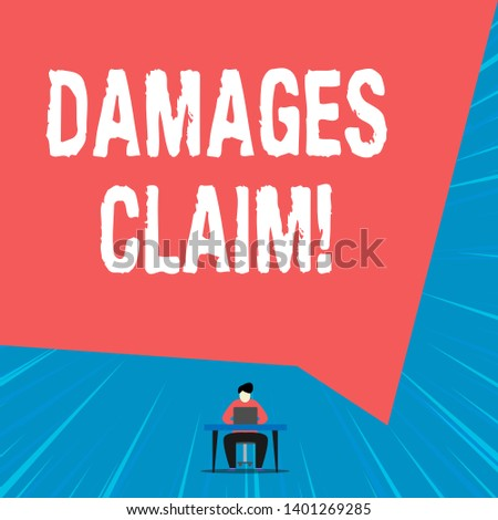Text sign showing Damages Claim. Conceptual photo Deanalysisd upon the insurer for compensation for a damage.
