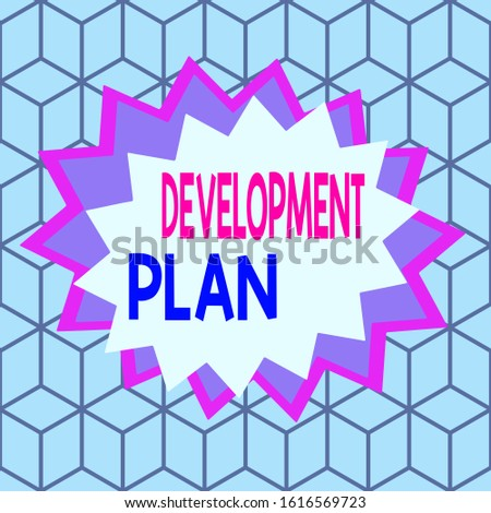 Text sign showing Development Plan. Conceptual photo the planning of the development of an area of land Asymmetrical uneven shaped format pattern object outline multicolour design.