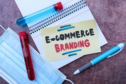 Text sign showing E Commerce Branding. Conceptual photo establish an image of your company in customers eyes Writing Prescription Medicine Laboratory Testing And Analyzing Infections