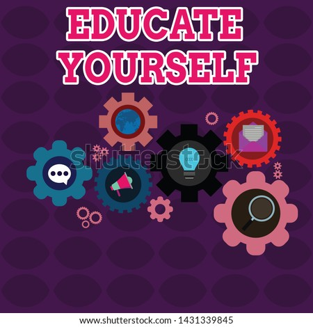 Text sign showing Educate Yourself. Conceptual photo prepare oneself or someone in a particular area or subject Set of Global Online Social Networking Icons Inside Colorful Cog Wheel Gear.