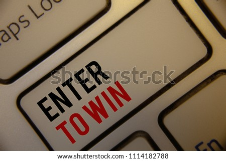 Text sign showing Enter To Win. Conceptual photos Award Reward Prize given for visiting a website Chance Giveaway #1114182788
