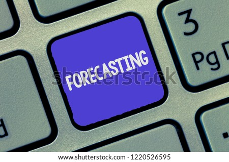 Text sign showing Forecasting. Conceptual photo Predict Estimate a future event or trend based on present data #1220526595