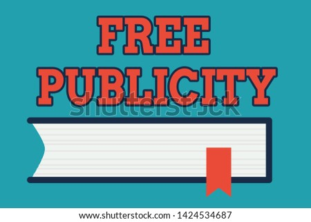 Text sign showing Free Publicity. Conceptual photo Promotional marketing Mass media Public Relations Editorial Side View of Closed Book on Table Desk with Red Bookmark Ribbon Isolated.