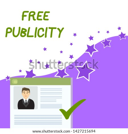 Text sign showing Free Publicity. Conceptual photo Promotional marketing Mass media Public Relations Editorial Curriculum Vitae Resume of Young Male Candidate Marked by Colored Checkmark.
