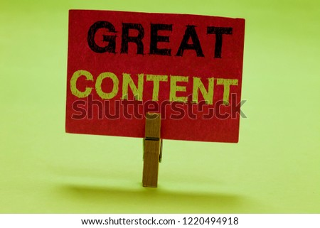 Text sign showing Great Content. Conceptual photo Satisfaction Motivational Readable Applicable Originality Clothespin holding red paper important communicating messages ideas. #1220494918