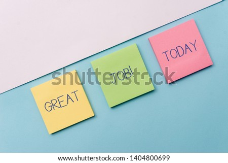 Text sign showing Great Job. Conceptual photo used praising someone for something they have done very well Pastel colour note papers placed sideways on the of softhued backdrop. #1404800699