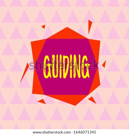 Text sign showing Guiding. Conceptual photo to show someone how to do something difficult Indicate the way Asymmetrical uneven shaped format pattern object outline multicolour design.