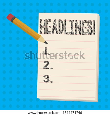 Text sign showing Headlines. Conceptual photo Heading at the top of an article in newspaper Pencil with Eraser and Blank White Pad on Two Toned Polka Dot Background.