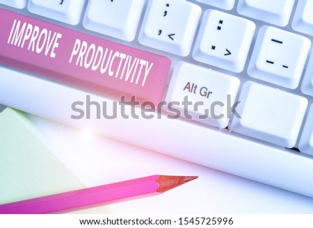 Text sign showing Improve Productivity. Conceptual photo to increase the machine and process efficiency White pc keyboard with empty note paper above white background key copy space.