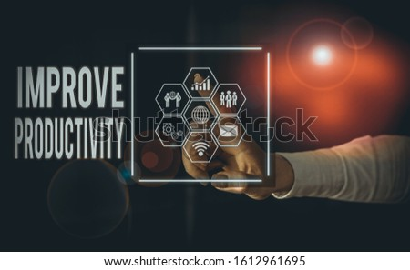 Text sign showing Improve Productivity. Conceptual photo to increase the machine and process efficiency Picture photo system network scheme modern technology smart device.