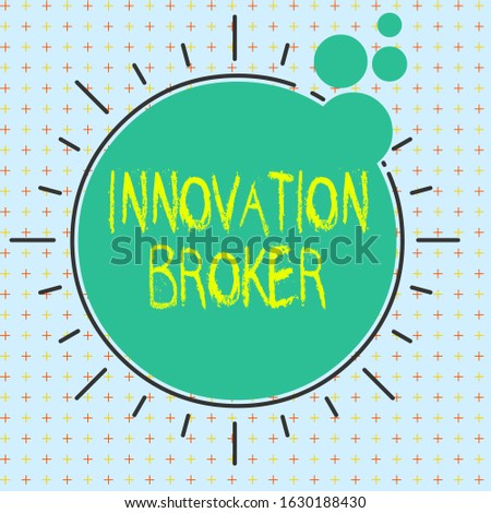 Text sign showing Innovation Broker. Conceptual photo help to mobilise innovations and identify opportunities Asymmetrical uneven shaped format pattern object outline multicolour design.