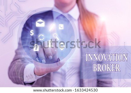 Text sign showing Innovation Broker. Conceptual photo help to mobilise innovations and identify opportunities.