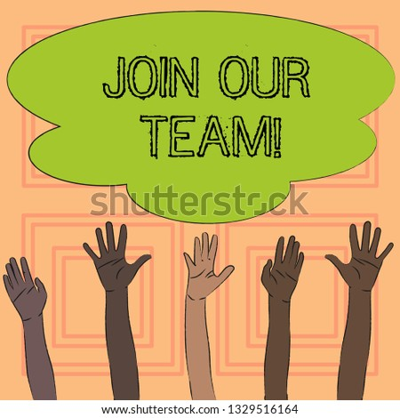 Text sign showing Join Our Team. Conceptual photo Invitation to Work Together Job Offer Collaboration Offer.
