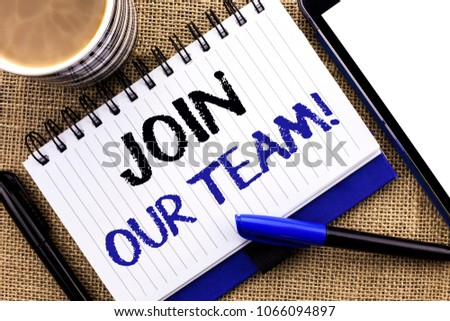 Text sign showing Join Our Team Motivational Call. Conceptual photo Invitation to Work Together Job Offer written Notebook Book the jute background Tablet Coffee Cup and Pens next to it