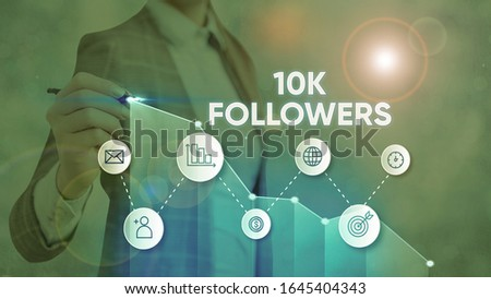 Text sign showing 10K Followers. Conceptual photo member of the elite group of individuals on Instagram.