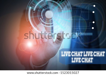 Text sign showing Live Chat Live Chat Live Chat. Conceptual photo talking with showing friends relatives online Male human wear formal work suit presenting presentation using smart device.