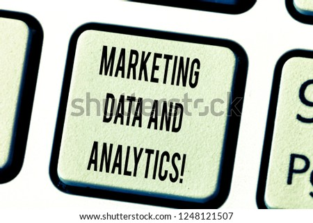 Text sign showing Marketing Data And Analytics. Conceptual photo Advertising promotion statistical analysis Keyboard key Intention to create computer message pressing keypad idea. #1248121507