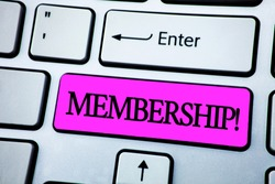 Text sign showing Membership. Conceptual photo Being member Part of a group or team Join organization company written Pink Key Button White Keyboard with copy space. Top view.