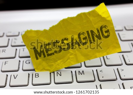 Text sign showing Messaging. Conceptual photo Communication with others through messages Texting Chatting