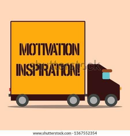 Text sign showing Motivation Inspiration. Conceptual photo ability to change the way we feel about life Delivery Lorry Truck with Blank Covered Back Container to Transport Goods.