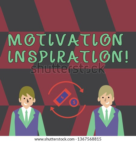 Text sign showing Motivation Inspiration. Conceptual photo ability to change the way we feel about life Money in Dollar Currency Sign Inside Rotating Arrows Between Two Businessmen.