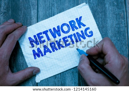 Text sign showing Network Marketing. Conceptual photo Pyramid Selling Multi level of trading goods and services #1214145160