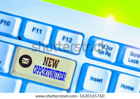 Text sign showing New Opportunities. Conceptual photo exchange views condition favorable for attainment goal.