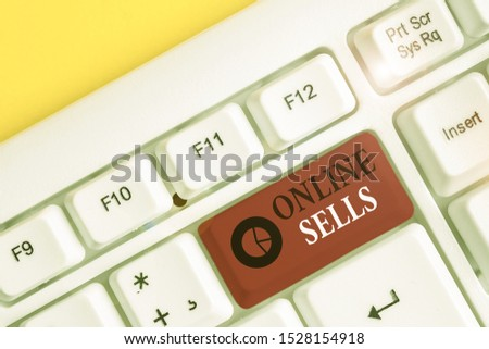 Text sign showing Online Sells. Conceptual photo sellers directly sell goods or services over the Internet White pc keyboard with empty note paper above white background key copy space.