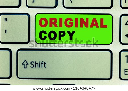 Text sign showing Original Copy. Conceptual photo Main Script Unprinted Branded Patented Master List #1184840479