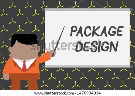 Text sign showing Package Design. Conceptual photo Strategy in creating unique product wrapping or container Businessman standing in front projector screen pointing project idea.