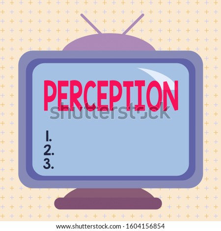 Text sign showing Perception. Conceptual photo individuals organize and interpret their sensory impressions Square rectangle old multicoloured painting television picture wood design.