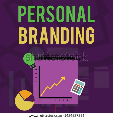 Text sign showing Personal Branding. Conceptual photo Practice of People Marketing themselves Image as Brands Investment Icons of Pie and Line Chart with Arrow Going Up, Bulb, Calculator.