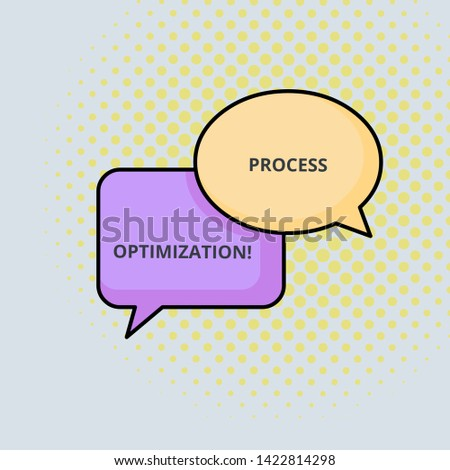 Text sign showing Process Optimization. Conceptual photo Improve Organizations Efficiency Maximize Throughput Pair of Overlapping Blank Speech Bubbles of Oval and Rectangular Shape.