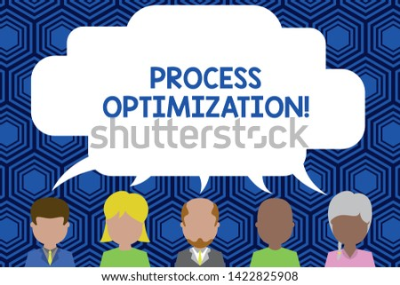 Text sign showing Process Optimization. Conceptual photo Improve Organizations Efficiency Maximize Throughput Five different races persons sharing blank speech bubble. People talking.