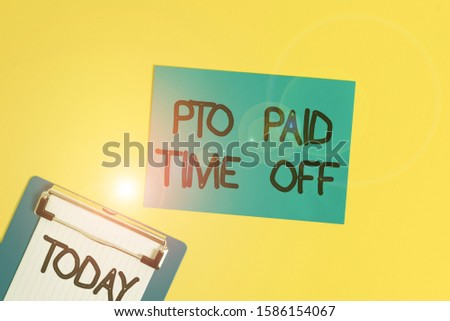 Text sign showing Pto Paid Time Off. Conceptual photo Employer grants compensation for demonstratingal holidays Metal clipboard holding blank paper sheet square page colored background.
