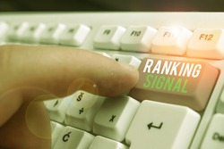 Text sign showing Ranking Signal. Conceptual photo characteristic of a website that search engine algorithms.