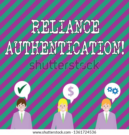 Text sign showing Reliance Authentication. Conceptual photo part of trust based identity attribution process Businessmen Each has their Own Speech Bubble with Optimization Cost Icons.
