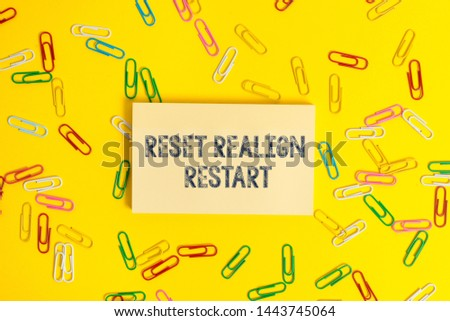 Text sign showing Reset Realign Restart. Conceptual photo Life audit will help you put things in perspectives. #1443745064