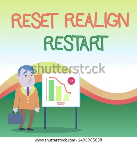 Text sign showing Reset Realign Restart. Conceptual photo Life audit will help you put things in perspectives Businessman Clerk with Brief Case Standing Whiteboard Declining Bar Chart.