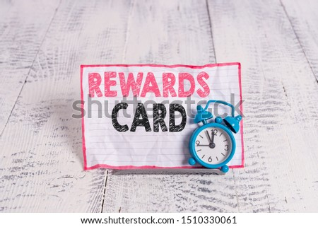 Text sign showing Rewards Card. Conceptual photo Help earn cash points miles from everyday purchase Incentives. #1510330061