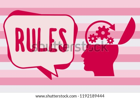 Text sign showing Rules. Conceptual photo exercise ultimate power authority over area and its people Regulation