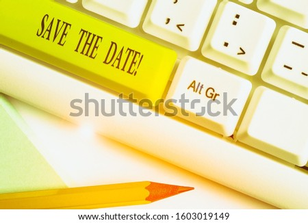 Text sign showing Save The Date. Conceptual photo Organizing events well make day special event organizers.