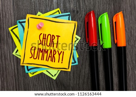 Text sign showing Short Summary Motivational Call. Conceptual photo Brief statement of main points clear Three marker pens four small art papers important informative memories.