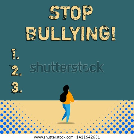 Text sign showing Stop Bullying. Conceptual photo stop the aggressive behaviour among school aged children.