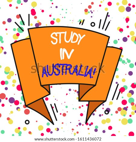 Text sign showing Study In Australia. Conceptual photo going into foreign country order complete your studies Asymmetrical uneven shaped format pattern object outline multicolour design.
