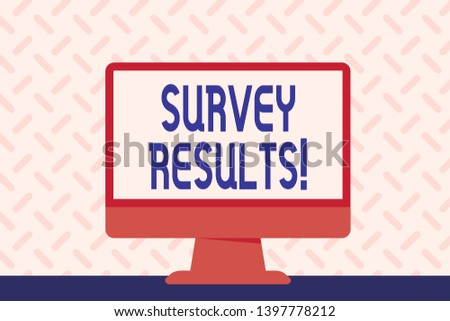 Text sign showing Survey Results. Conceptual photo result of activity that collects or acquires statistical data Blank Space Desktop Computer Colorful Monitor Screen Freestanding on Table.