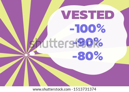 Text sign showing Vested 100 Percent 90 Percent 80 Percent. Conceptual photo Eligible for Retirement Benefit based on years of Service Abstract geometric deep design. Simulating depth background