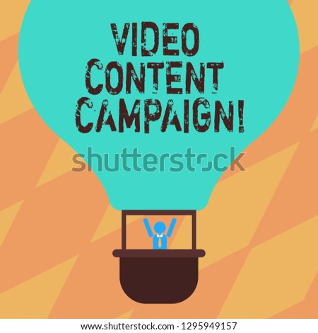 Text sign showing Video Content Campaign. Conceptual photo Integrates engaging video into marketing campaigns Hu analysis Dummy Arms Raising inside Gondola Riding Blank Color Air Balloon.